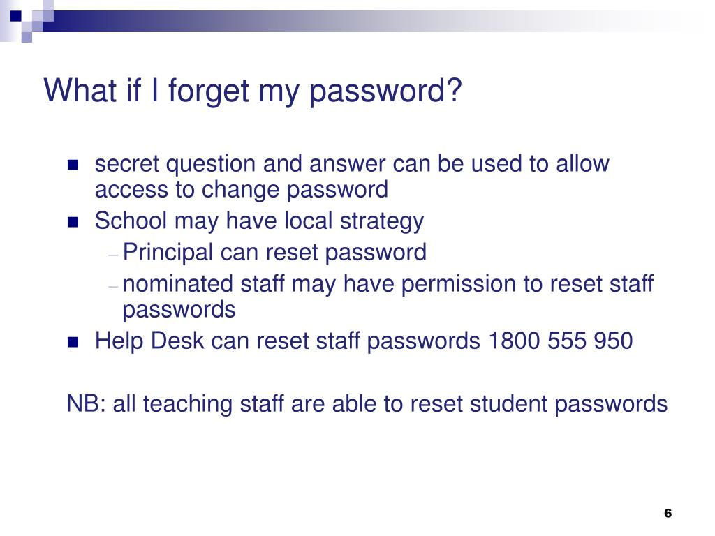 What if I forget my password?