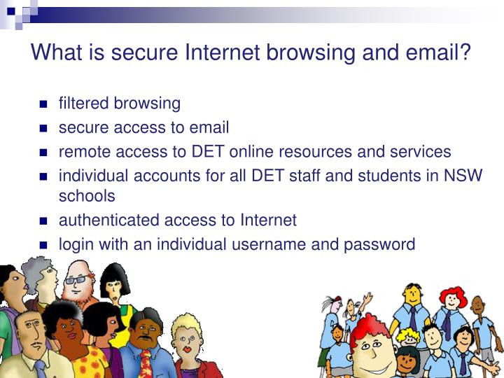 What is secure internet browsing and email