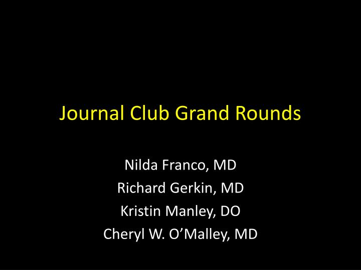 journal club grand rounds n.