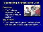 counseling a patient with ltbi