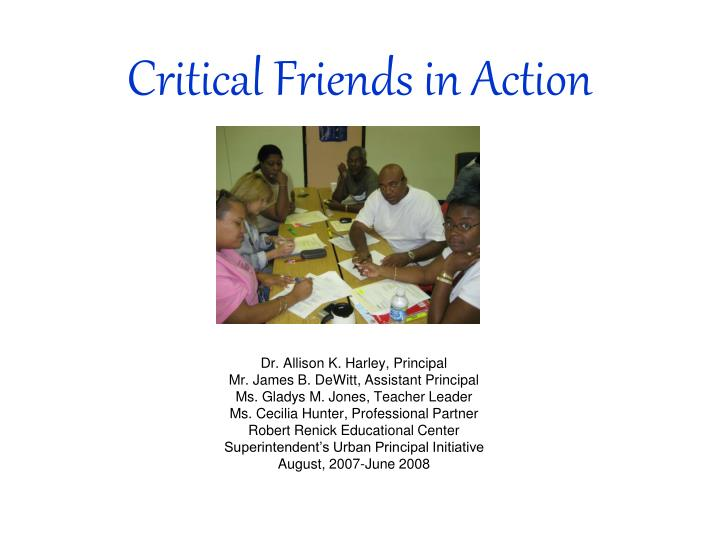 critical friends in action n.