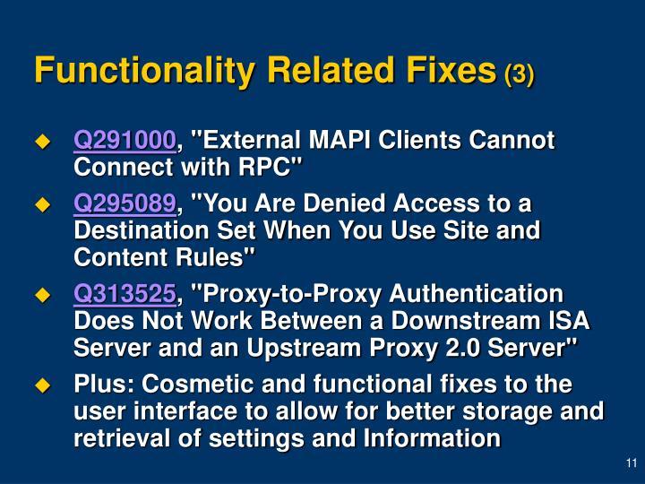 Functionality Related Fixes