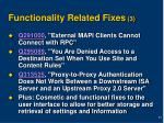 functionality related fixes 3