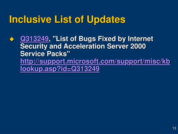 Inclusive List of Updates