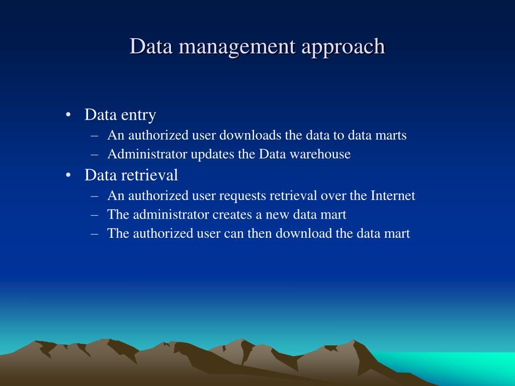 Data management approach