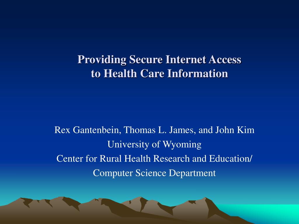 providing secure internet access to health care information l.