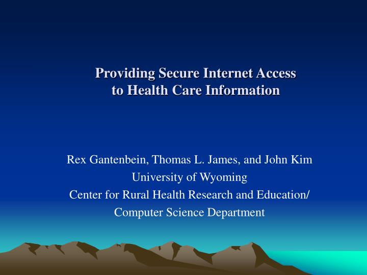 Providing secure internet access to health care information