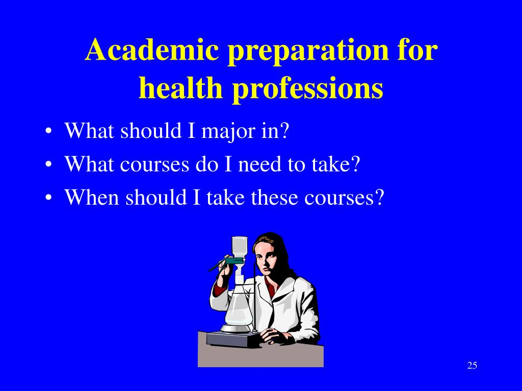 Academic preparation for health professions