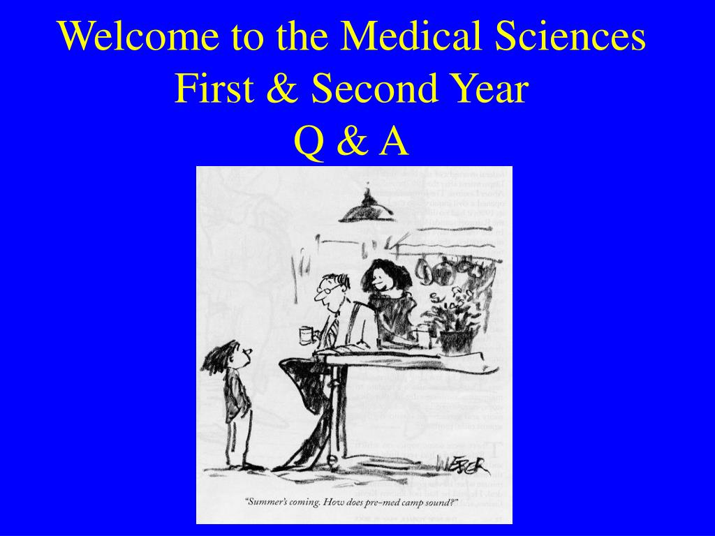Welcome to the Medical Sciences First & Second Year