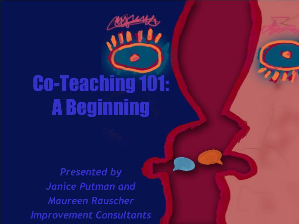 co teaching 101 a beginning l.