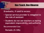 one teach one observe44