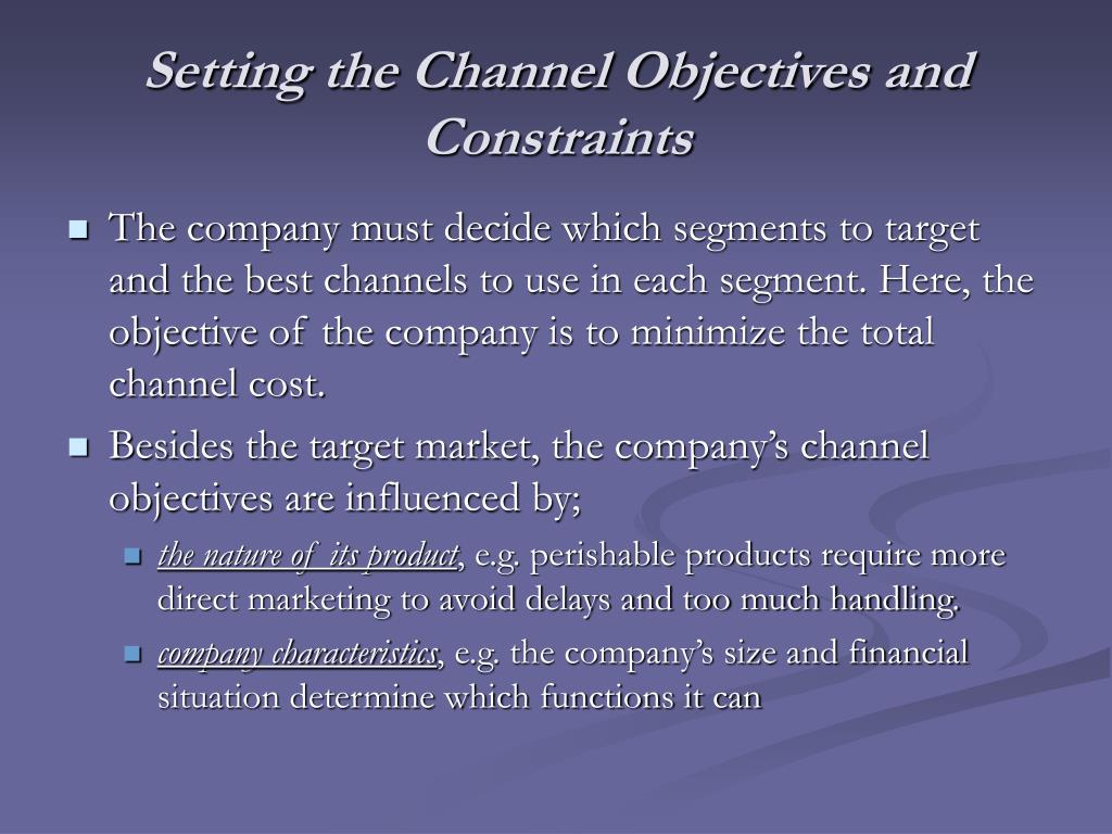 Setting the Channel Objectives and Constraints