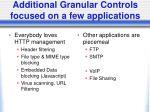 additional granular controls focused on a few applications