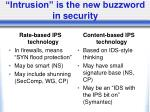 intrusion is the new buzzword in security