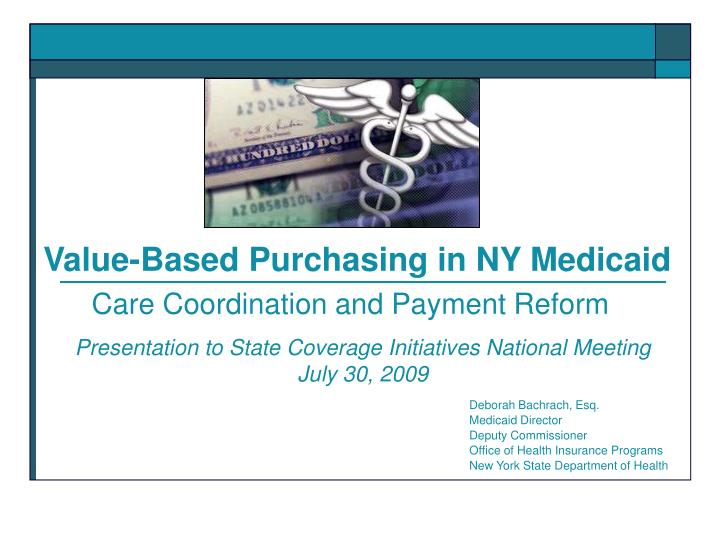 value based purchasing in ny medicaid n.