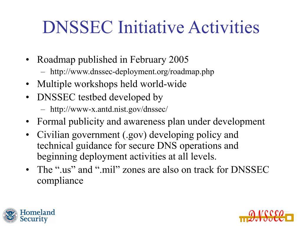 DNSSEC Initiative Activities