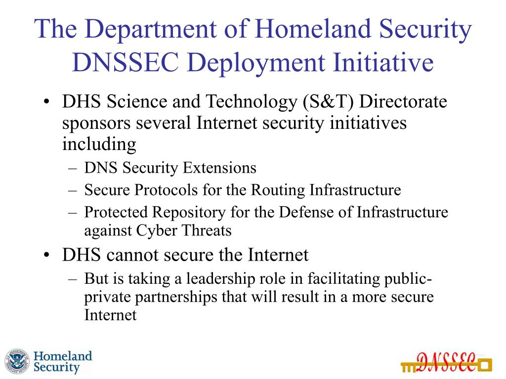 The Department of Homeland Security DNSSEC Deployment Initiative