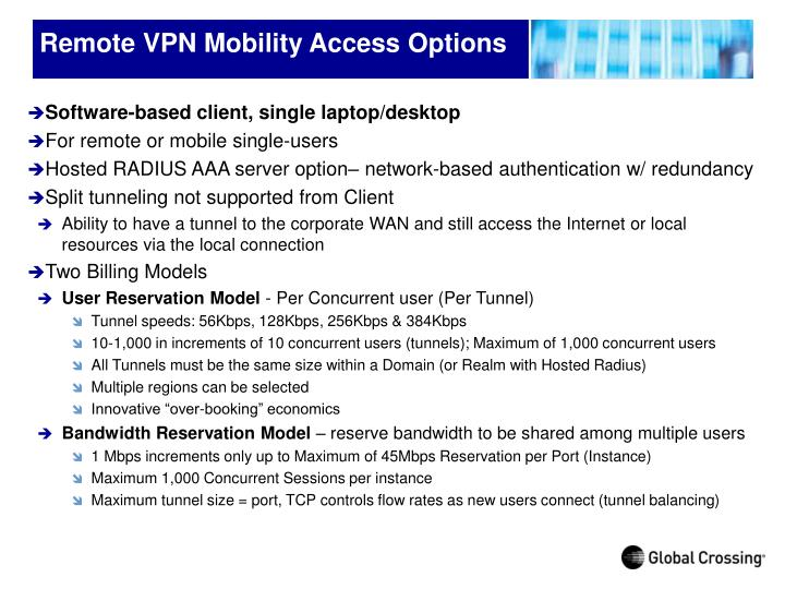 Remote vpn mobility access options