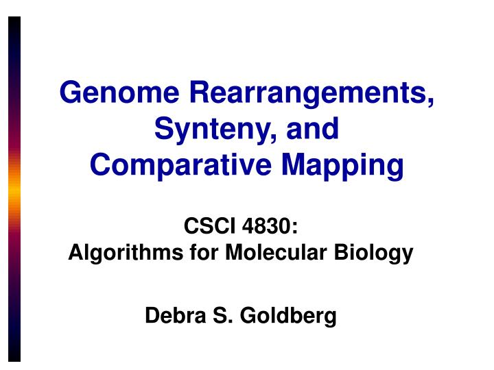 genome rearrangements synteny and comparative mapping n.