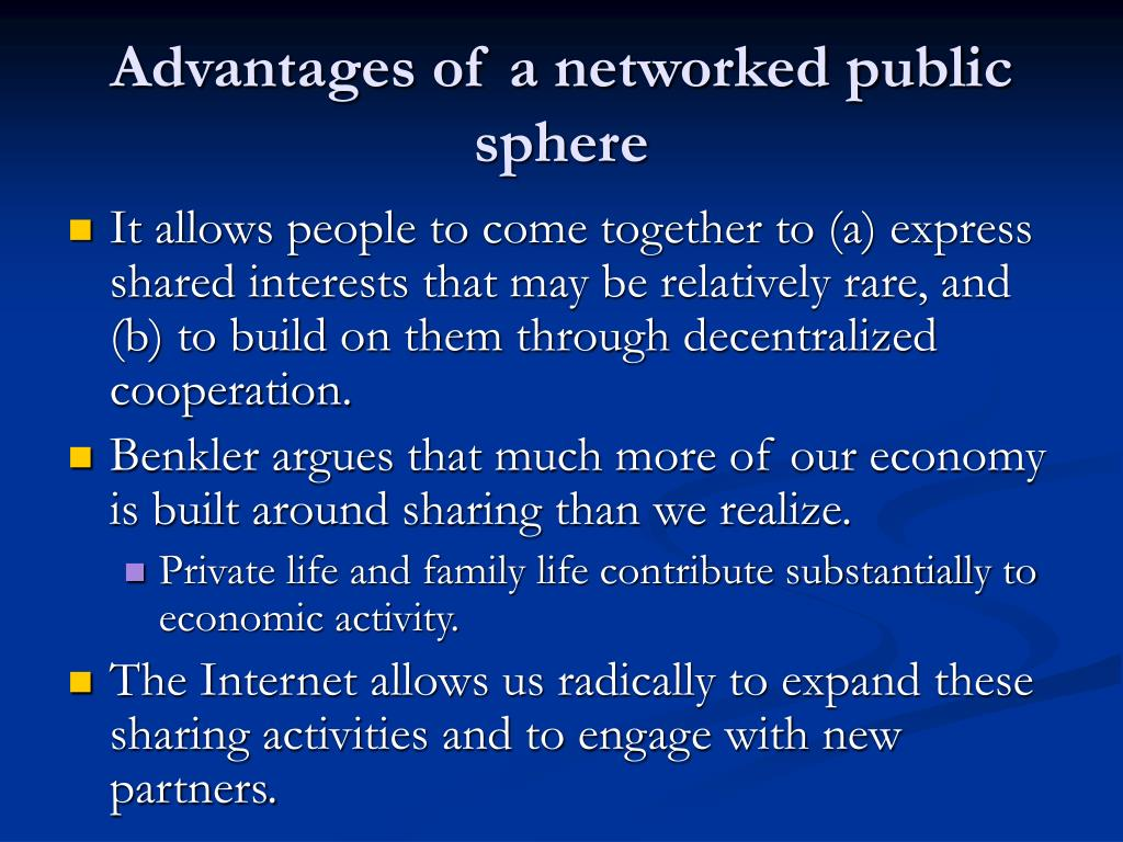 Advantages of a networked public sphere