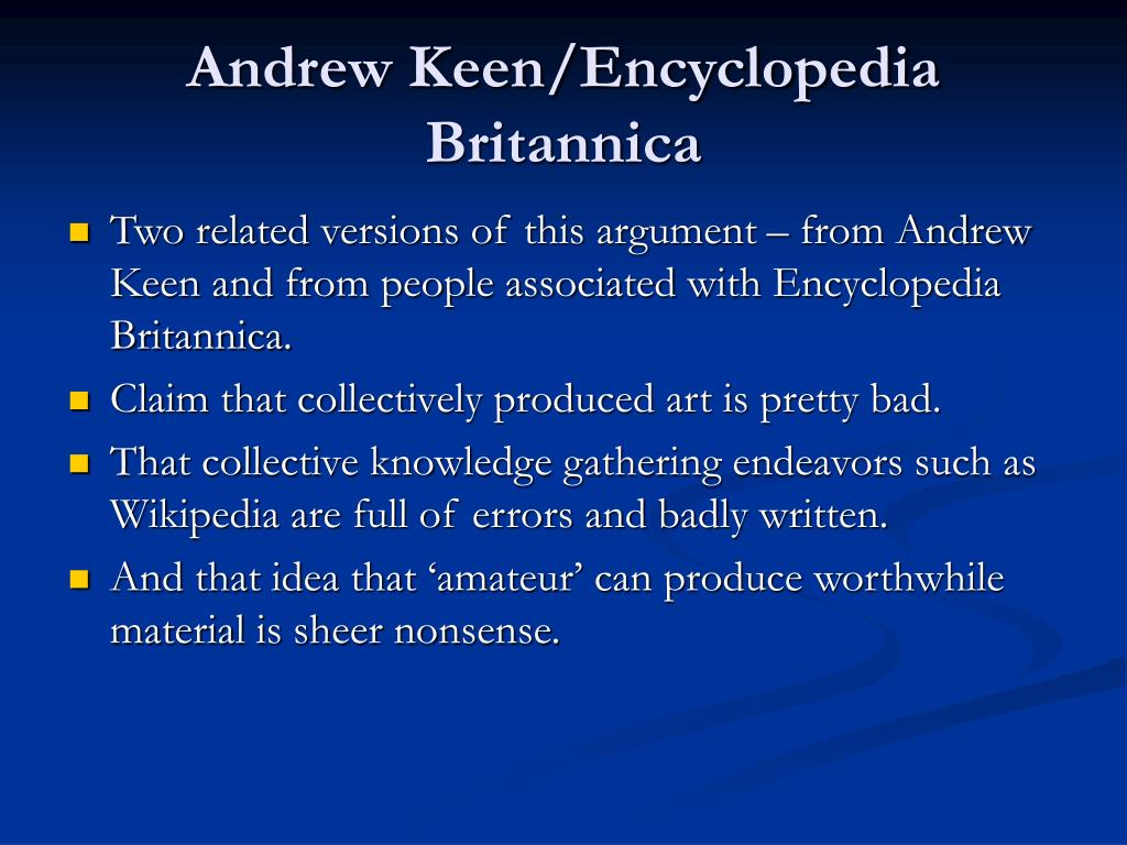 Andrew Keen/Encyclopedia Britannica