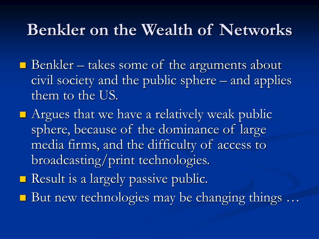 Benkler on the Wealth of Networks