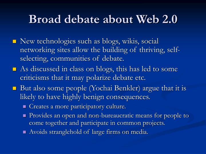 Broad debate about web 2 0