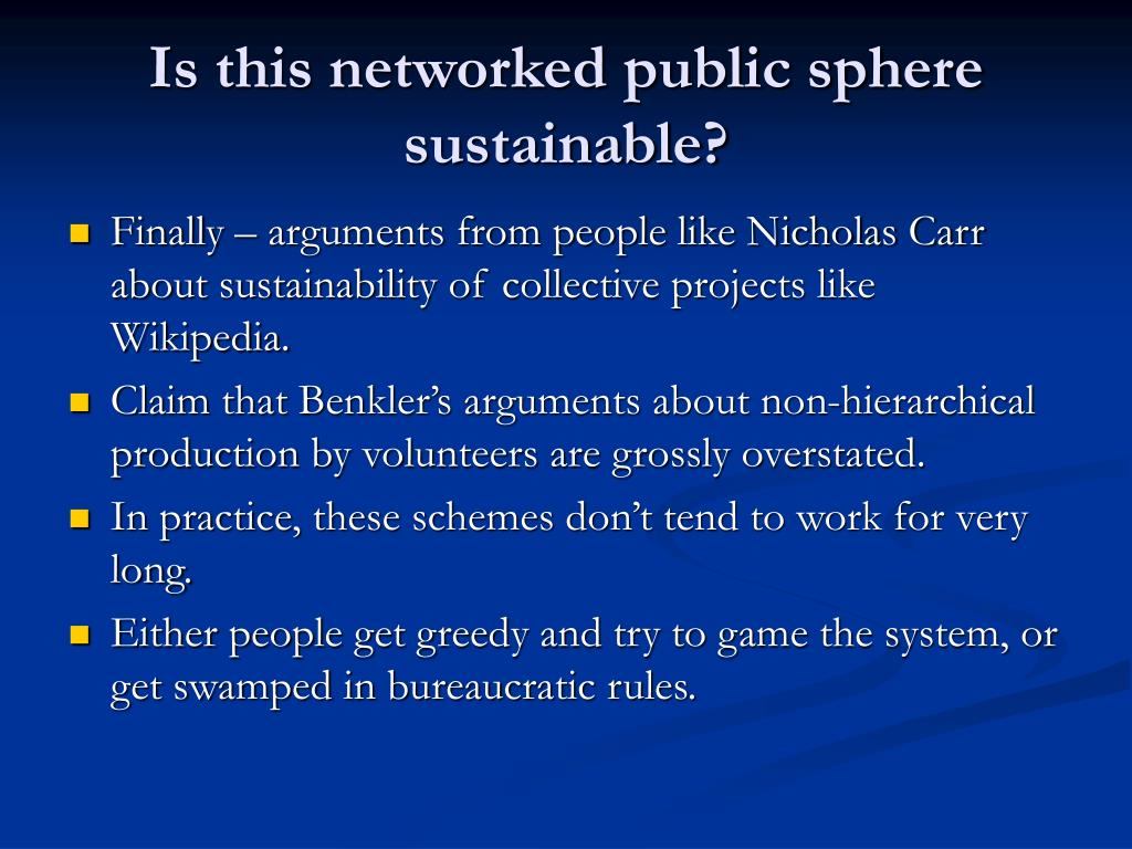 Is this networked public sphere sustainable?