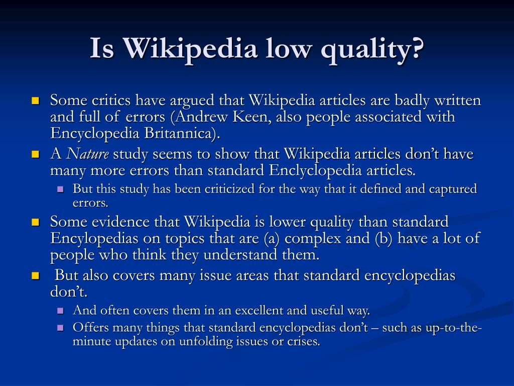 Is Wikipedia low quality?