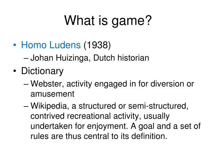 What is game