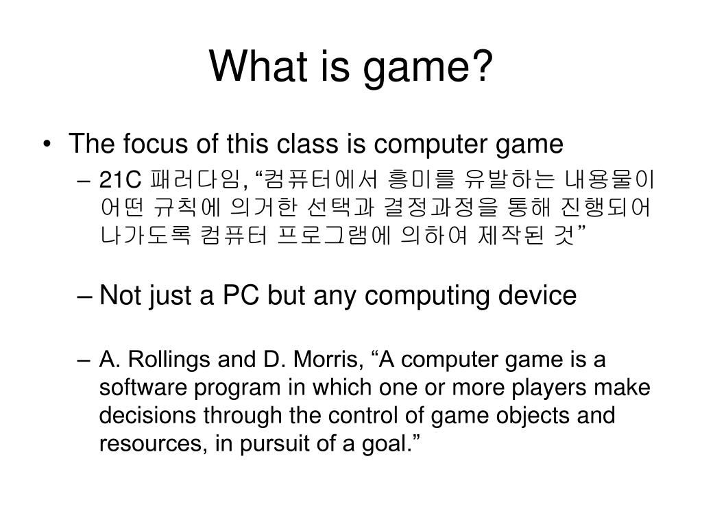 What is game?