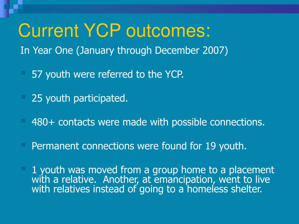 Current YCP outcomes: