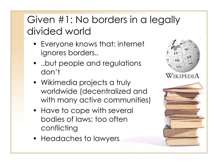 Given 1 no borders in a legally divided world