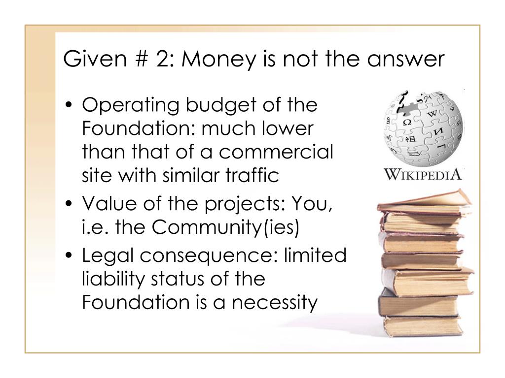 Given # 2: Money is not the answer
