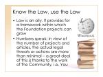 know the law use the law