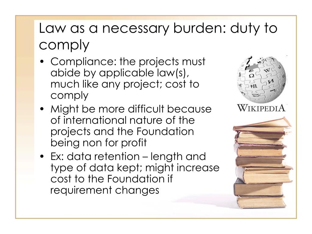 Law as a necessary burden: duty to comply