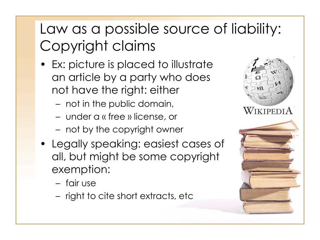 Law as a possible source of liability: Copyright claims