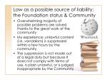 law as a possible source of liability the foundation status community