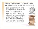 law as a possible source of liability the foundation status community23