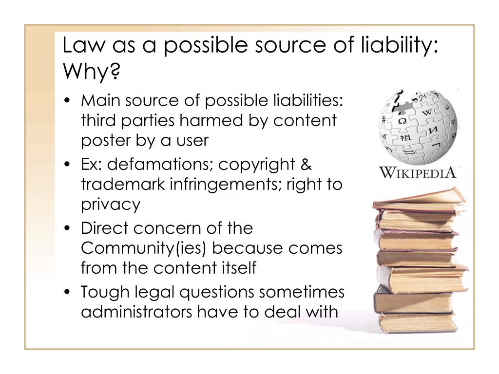 Law as a possible source of liability: Why?