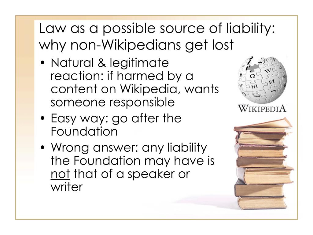 Law as a possible source of liability: why non-Wikipedians get lost