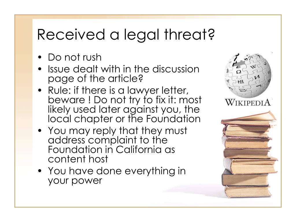 Received a legal threat?
