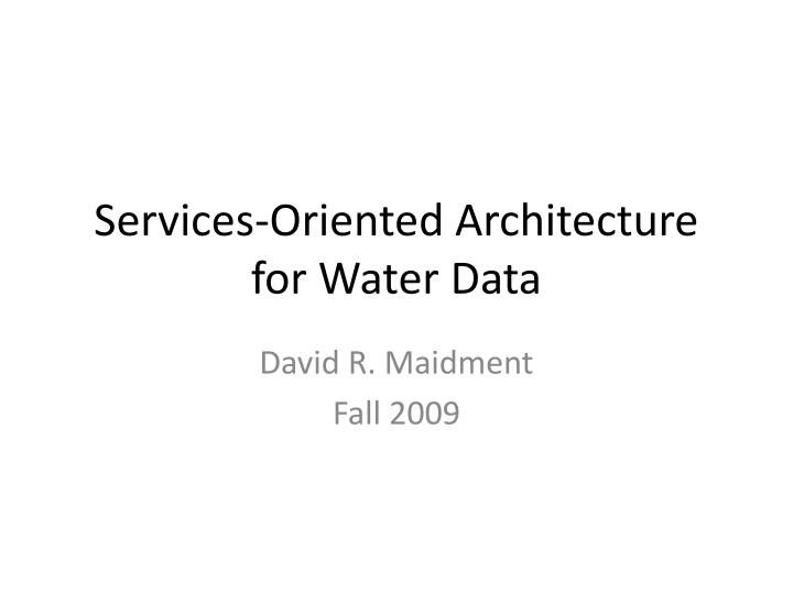 services oriented architecture for water data n.