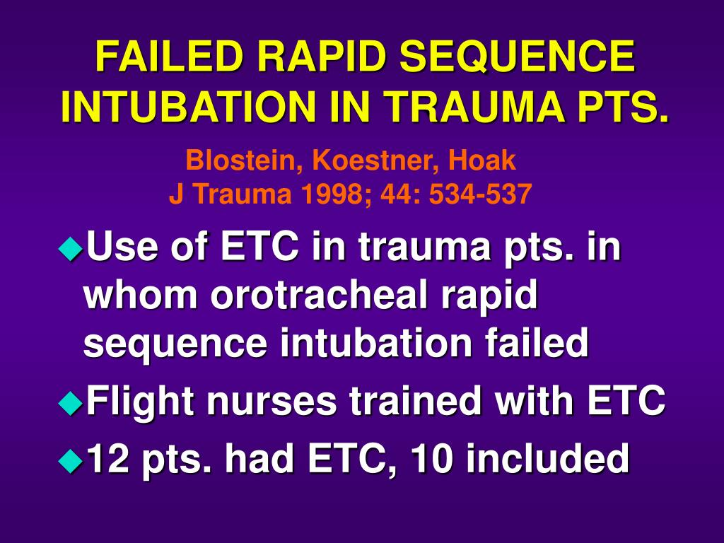 FAILED RAPID SEQUENCE INTUBATION IN TRAUMA PTS.