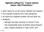 against culling 1 leave nature alone don t interfere