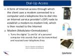 dial up access