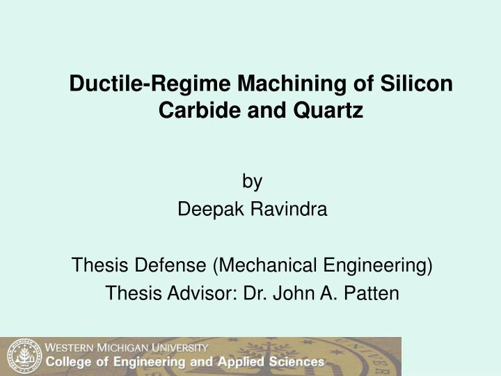 ductile regime machining of silicon carbide and quartz n.