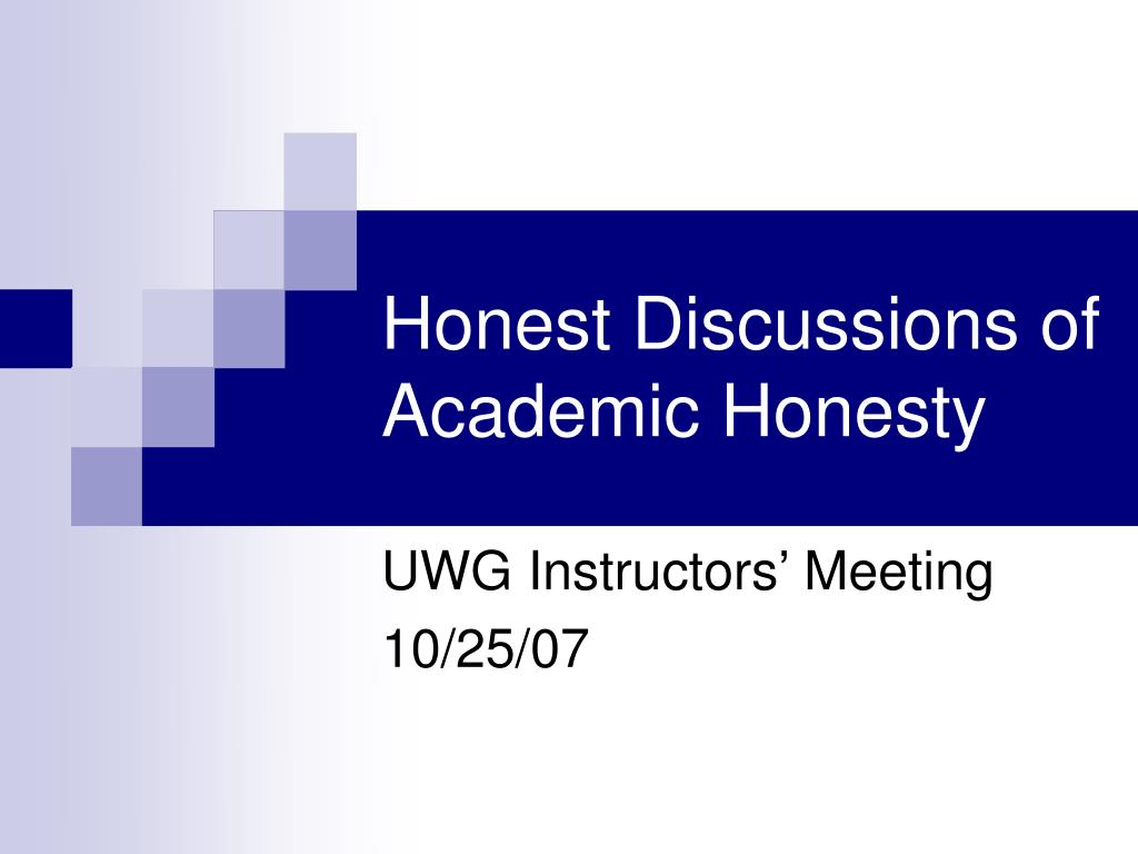 honest discussions of academic honesty l.