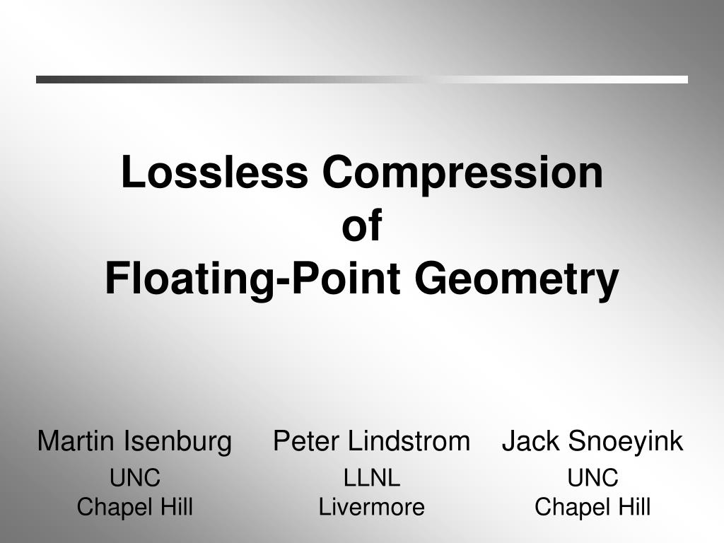 lossless compression of floating point geometry l.