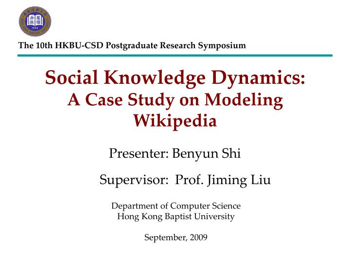 Social knowledge dynamic s a case study on modeling wikipedia